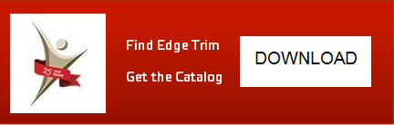 Find Edge Trim - Get the Catalog