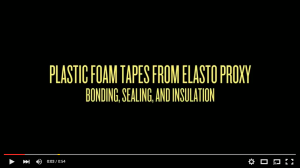 Video - Plastic Foam Tapes