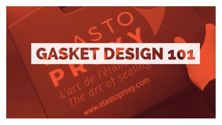 Gasket Design 101